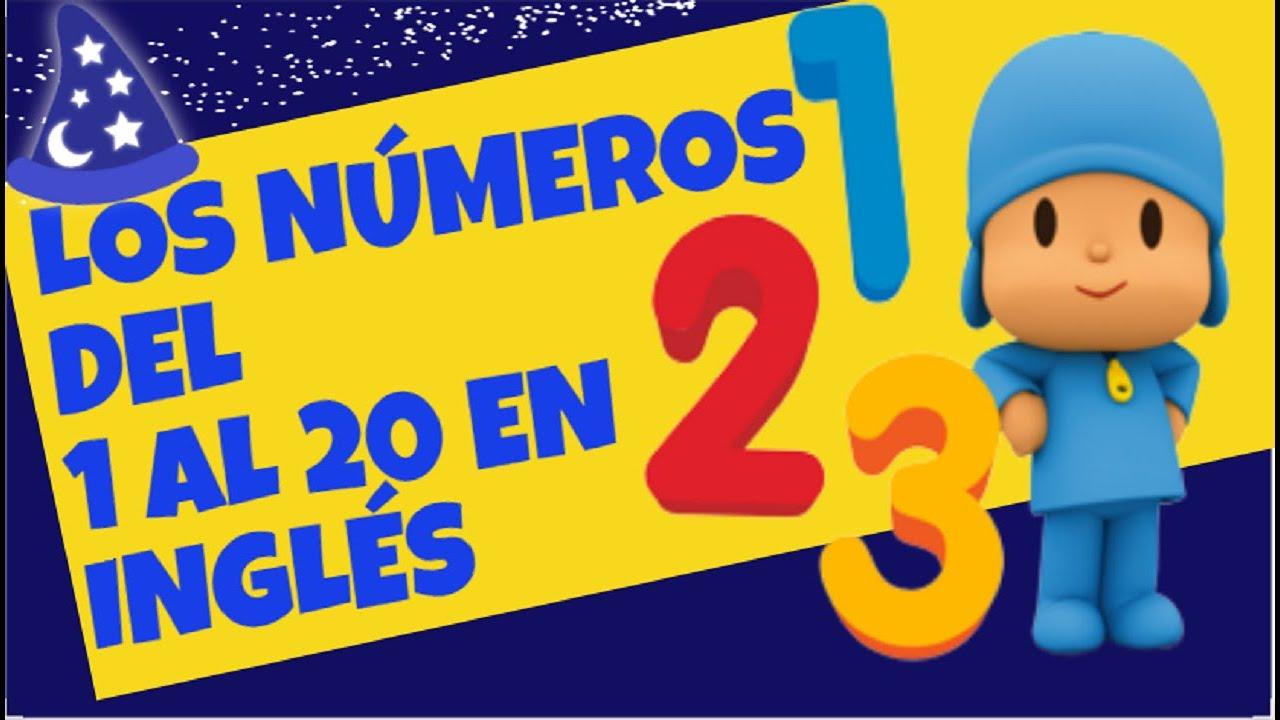 Inglés Para Niños Los Números Del 1 Al 20 En Inglés Pocoyo Games The Numbers From 1 To 20 Youtube