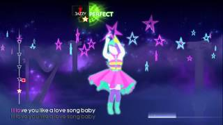 Love You Like A Love Song Just Dance 4 5