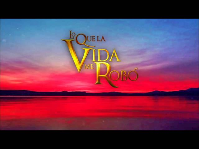Lo Que La Vida Me Robo - Soundtrack 3 Videos De Viajes