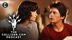 Back to the Future Revisited - The Collider.com Podcast
