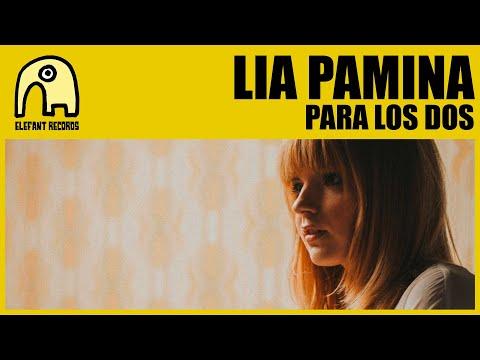 LIA PAMINA - Para Los Dos [Official]