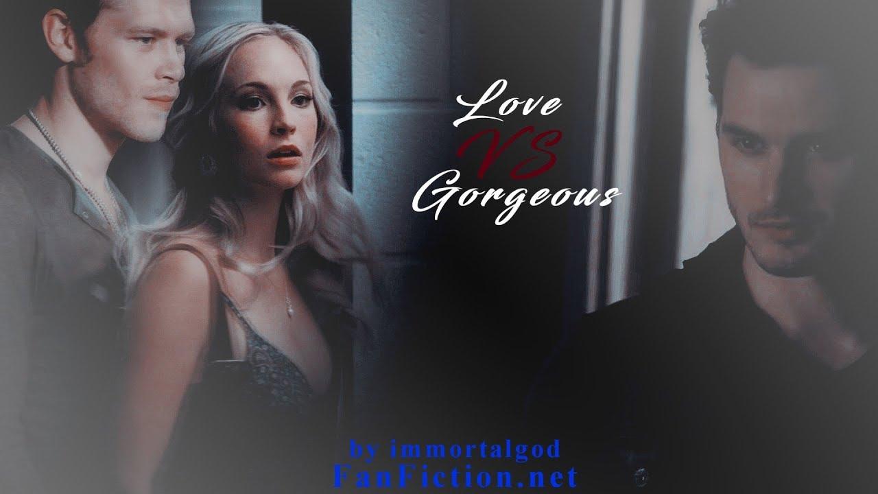 Love VS Gorgeous || FanFiction Trailer #1