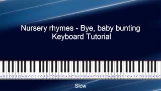 Bye baby Bunting Keyboard Tutorial
