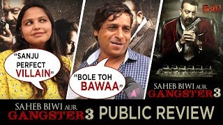 Saheb Biwi Aur Gangster 3 Public Review | Sanjay Dutt, Mahi Gill | Jhakaas Ya Bakwaas