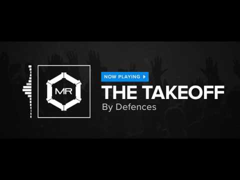 Defences - The Takeoff [HD]