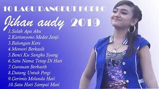Jihan Audy - lagu Dangdut koplo Jihan Audy Terbaru 2019 (singel Album Salah apa aku)