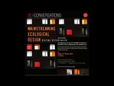 "Chitra Vishwanath - ""Mainstreaming Ecological Design"""