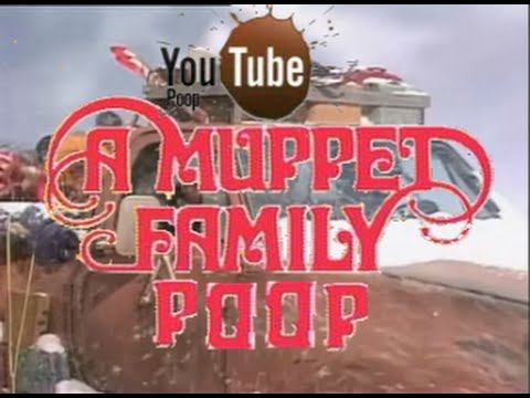 YouTube Poop: A Muppet Family Poop