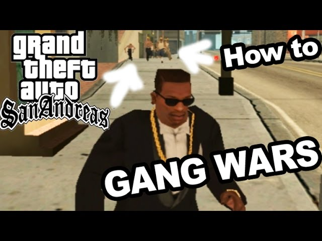 GTA San Andreas | HOW TO DO GANG WARS - LIKE A BOSS!