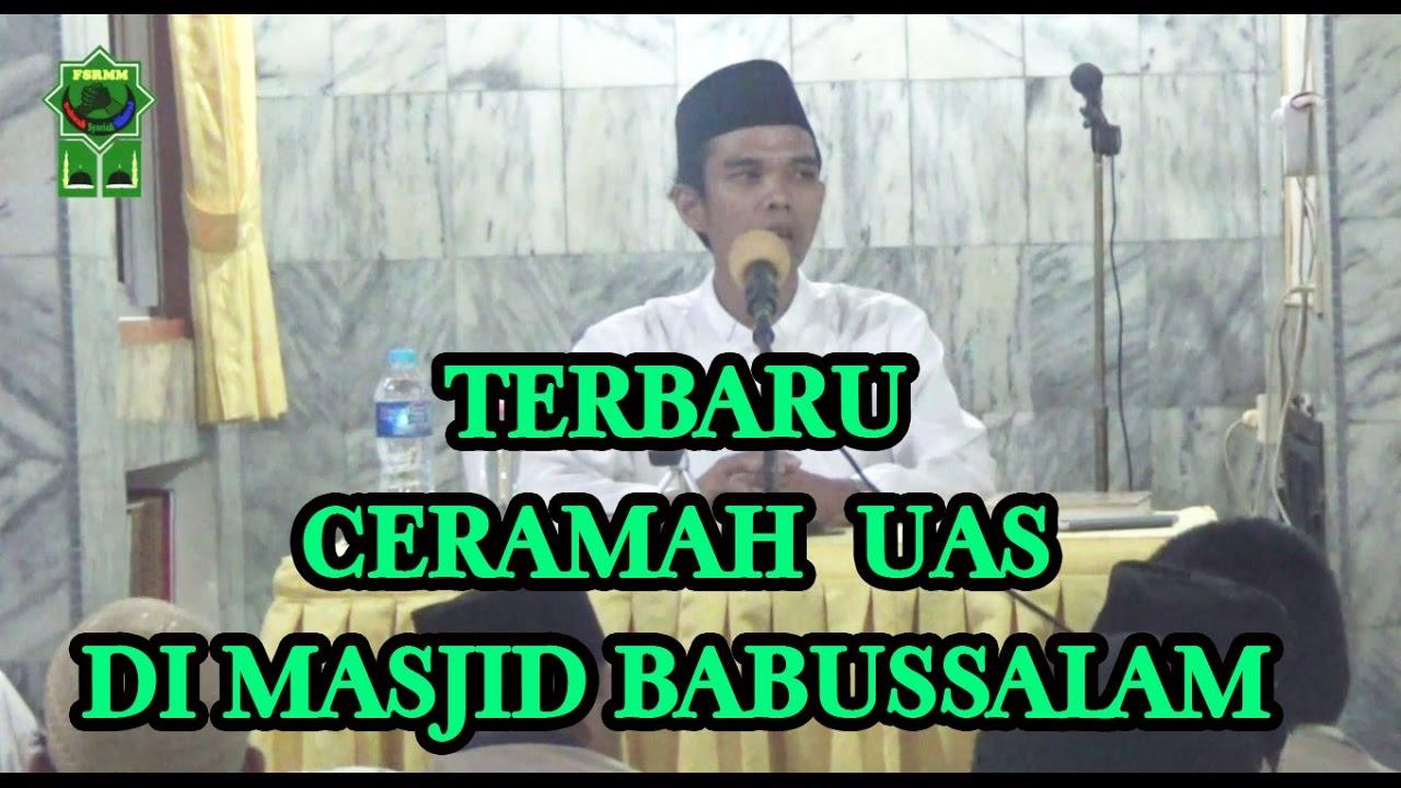 Ceramah Terbaru Ustadz H Abdul Somad LcMA Di Masjid Babussalam