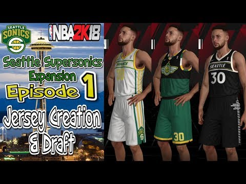 NBA 2K18 Seattle Sonics MyLeague Expansion E1 | Creating Jerseys and The Draft