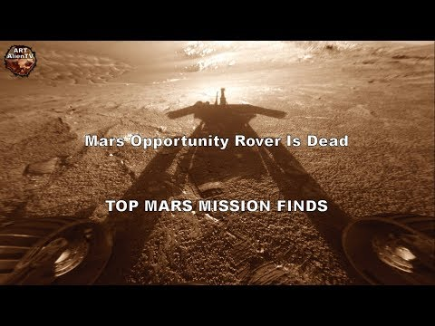 Mars Opportunity Rover Is Dead - TOP MARS MISSION FINDS - ArtAlienTV