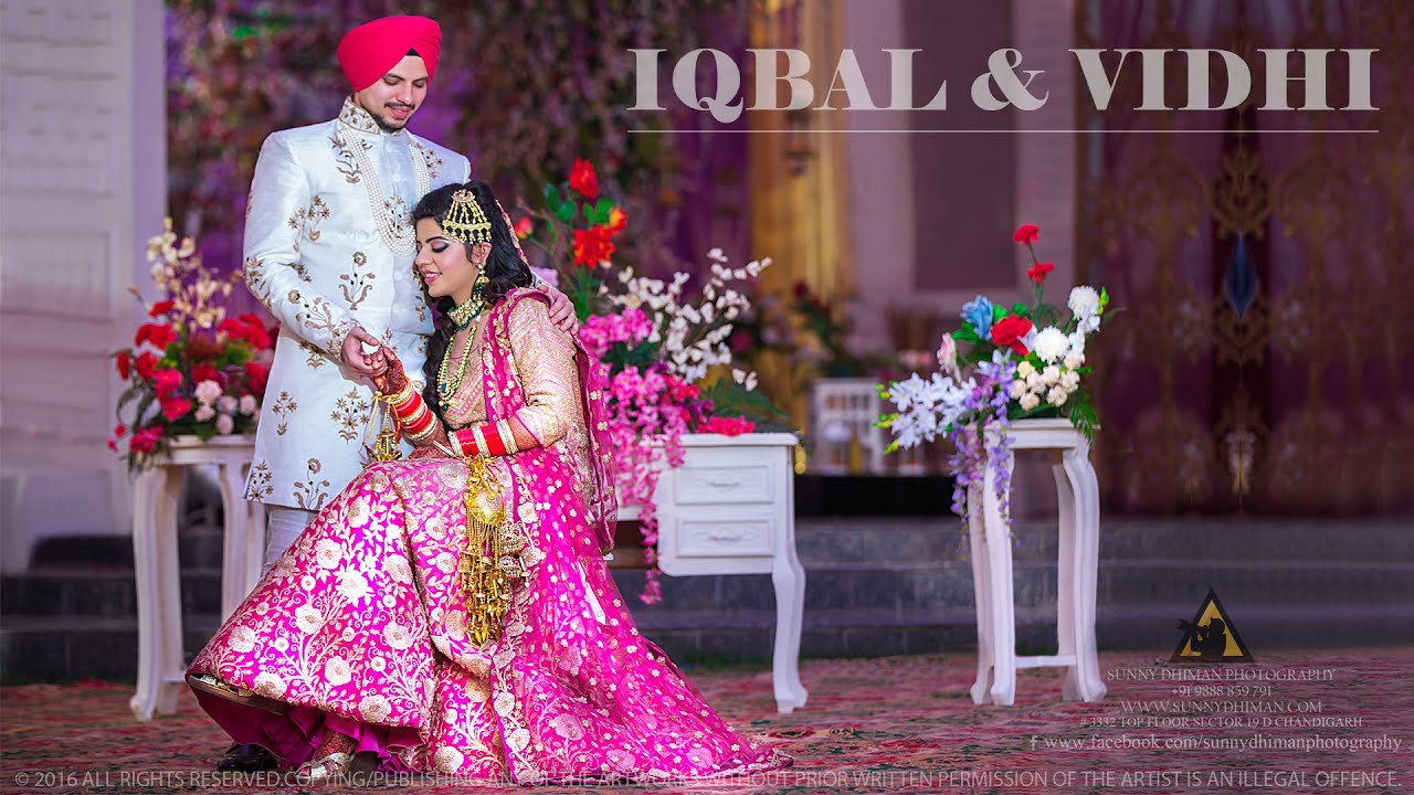 Best Punjabi Sikh Wedding Iqbal Vidhi Cinematic Highlight Video Chandigarh You