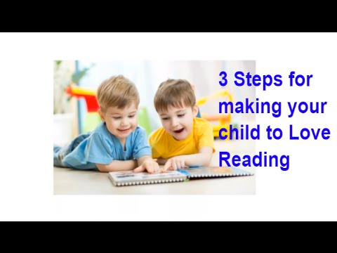 3 Steps for getting your child to love Reading