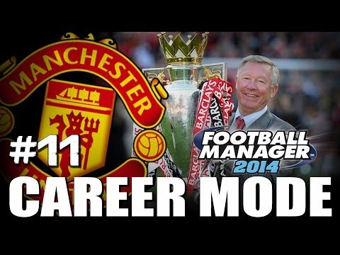 Football Manager 2014: Manchester United Career Mode #11 - Flying High