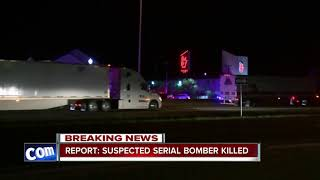 Report: Suspected serial bomber killed