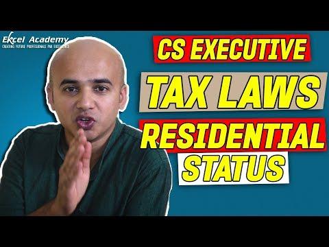 CS Executive : Tax Laws - Residential Status