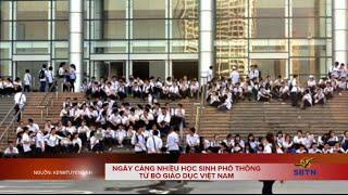 Ngày càng nhiều học sinh phổ thông từ bỏ giáo dục Việt Nam