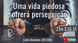 Uma vida piedosa sofrerá perseguição
