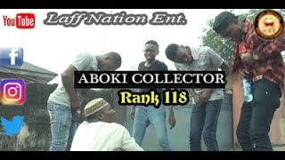 ABOKI THE PENIS COLLECTOR (Laff Nation Ent.) (Rank 118)