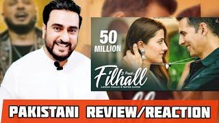 FILHALL Review & Reaction   Akshay Kumar Ft Nupur Sanon   BPraak   Jaani