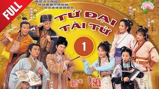Bốn Chàng Tài Tử 01/52 (tiếng Việt);  DV chính: Trương Gia Huy, Âu Dương Chấn Hoa ; TVB/2000