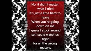 Fight For All the Wrong Reasons Lyrics by Nickelback