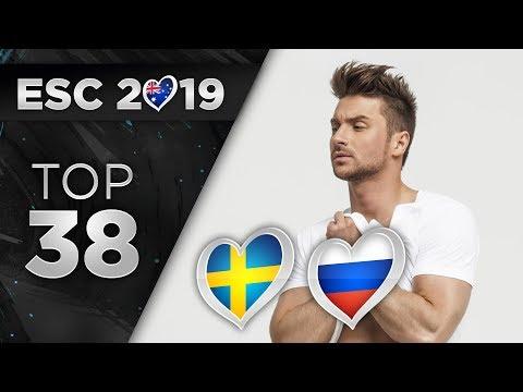 Eurovision 2019 - Top 38 (So Far) + 🇸🇪 🇷🇺