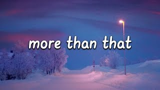 Lauren Jauregui - More Than That (Lyrics)