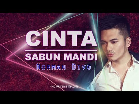 Norman Divo - Cinta Sabun Mandi (Video Lyrics)