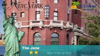 The Jane - New York Hotels, New York