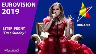 ESTER PEONY - On a Sunday RUMANIA 🇷🇴 (Selectia Nationala) EUROVISION 2019