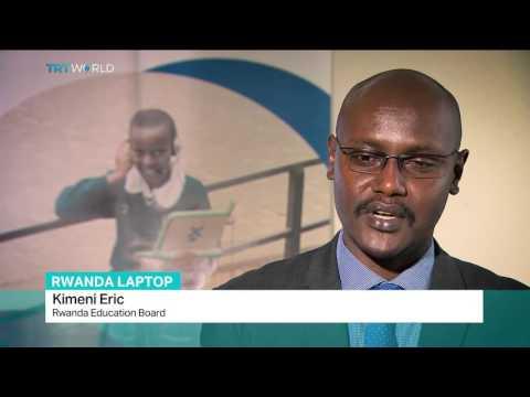 Rwanda Laptop: Education project aims to revolutionize economy, Fidelis Mbah reports