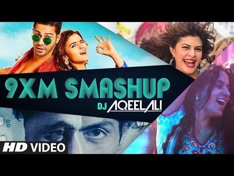 9XM Smashup - DJ AQEEL ALI | T-Series