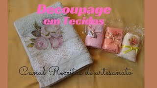 Decoupagem em toalhas ou tecidos