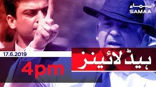 Samaa Headlines - 4PM -17 June 2019