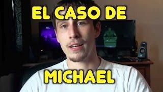 El caso de Michael