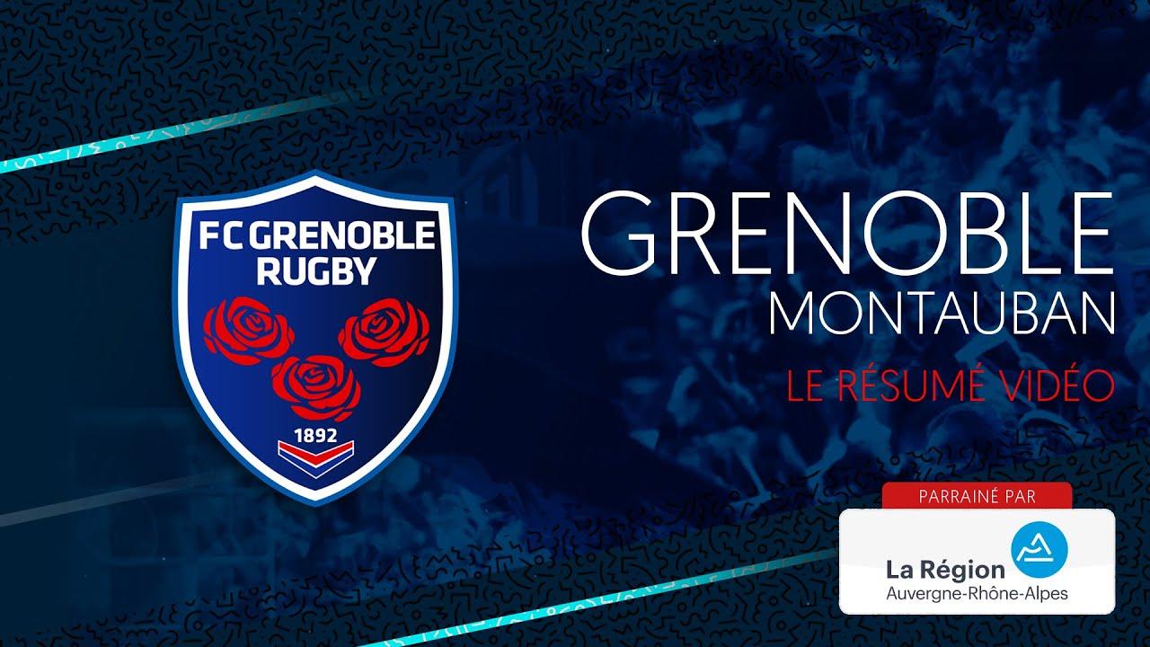 Grenoble - Montauban : le résumé vidéo