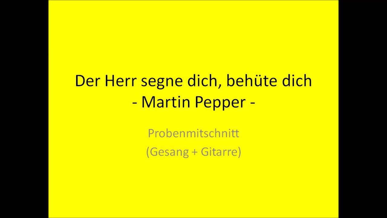 Gott akkorde pepper martin dich und segne jennifer gott segne