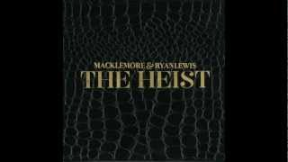 Wing$ - Macklemore & Ryan Lewis