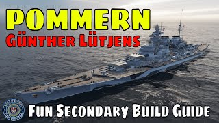 How to play pommern tier 9 premium german battleship world of warships with special commander günther lütjens secondary build guide including full wows ship ...