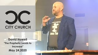 Prophetic Leads to Increase I City Church I 5-24-2020