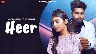 New Punjabi Songs 2021 | Heer:Nav Dolorain ft Ritu Jhass| Latest Punjabi Songs 2021   New Songs 2021