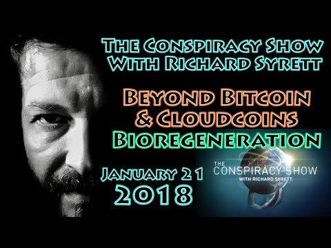 The Conspiracy Show with Richard Syrett LIVESTREAM | January 21; Bitcoin & Crypto | Bioregeneration