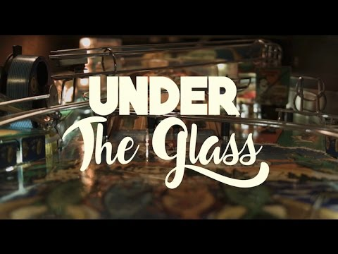 Under The Glass: Pinball Documentary