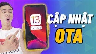 Đã có cập nhật iOS 13 Beta 2 !! Hướng dẫn cập nhật OTA không cần máy tính