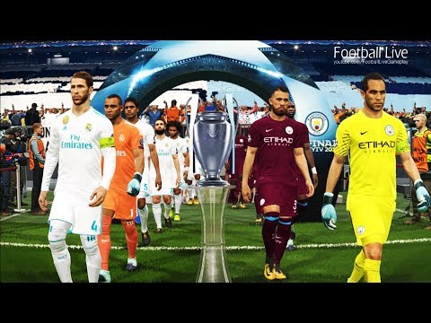PES 2018   Manchester City vs Real Madrid   Final UEFA Champions League [UCL]   Gameplay PC