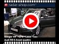 Detector Radar Stinger en un Audi RS6 Avant por Espana