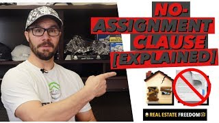 Wholesaling Real Estate - What Is A No Assignment Clause?