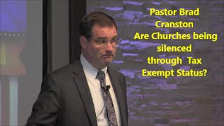 Pastor Brad Cranston - Churches Losing Tax Exemption